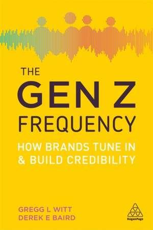 The Gen Z Frequency de Gregg L. Witt