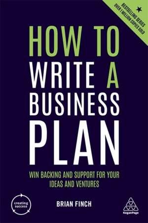 How to Write a Business Plan de Brian Finch