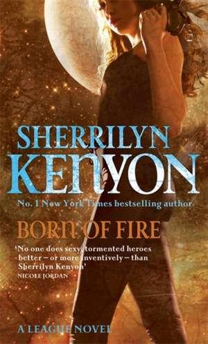 Born Of Fire de Sherrilyn Kenyon
