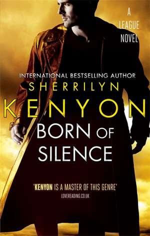 Kenyon, S: Born Of Silence de Sherrilyn Kenyon