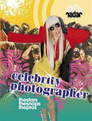 Top Jobs Celebrity Photographer