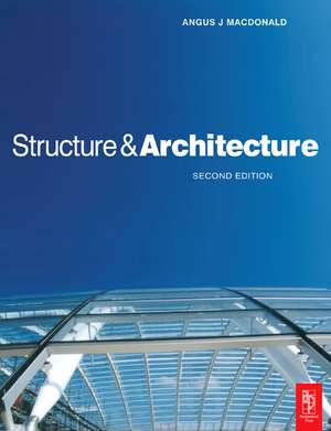 Structure and Architecture de Angus J. Macdonald