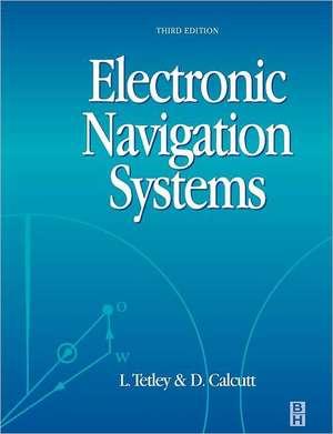 Electronic Navigation Systems de Laurie Tetley