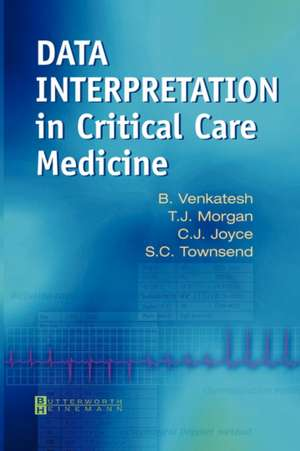 Data Interpretation in Critical Care Medicine