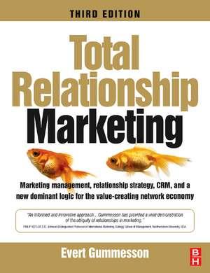 Total Relationship Marketing de Evert Gummesson
