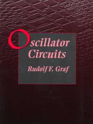 Oscillator Circuits de Rudolf F. Graf