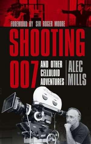 Shooting 007 de Alec Mills