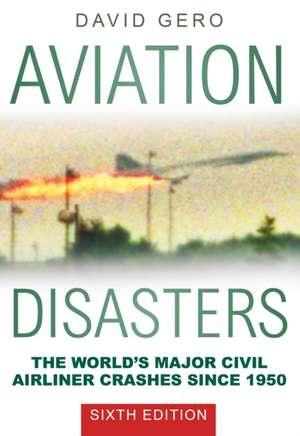 Aviation Disasters de David Gero