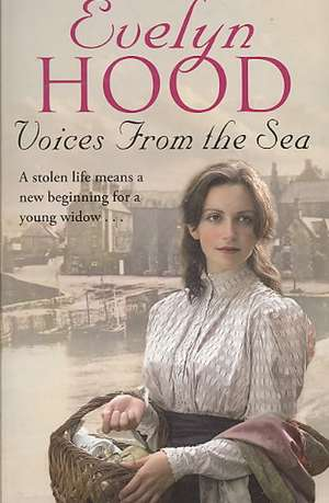 Voices from the Sea de Evelyn Hood
