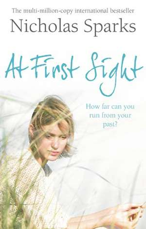 Sparks, N: At First Sight de Nicholas Sparks