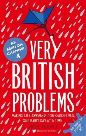 Very British Problems de Rob Temple