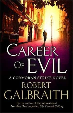 Galbraith, R: Career of Evil