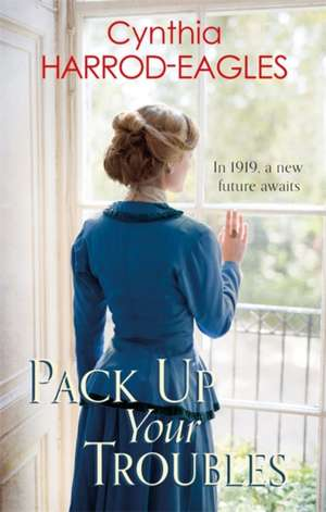 Pack Up Your Troubles: War at Home 6 de Cynthia Harrod-Eagles