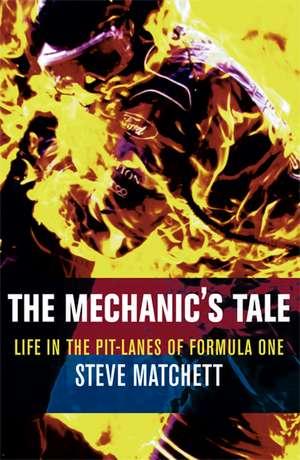 The Mechanic's Tale de Steve Matchett