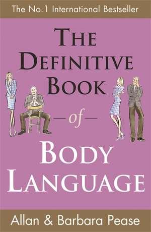 The Definitive Book of Body Language de Allan Pease