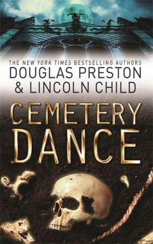 Cemetery Dance de Douglas Preston