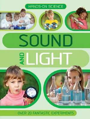 Hands-On Science: Sound and Light imagine