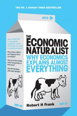 The Economic Naturalist de Robert H. Frank