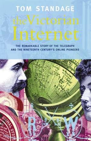 The Victorian Internet de Tom Standage