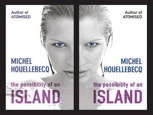 The Possibility of an Island de Michel Houellebecq