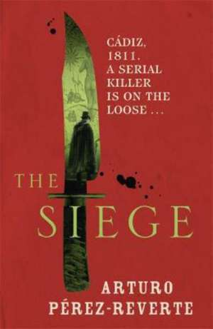 The Siege de Arturo Perez-Reverte