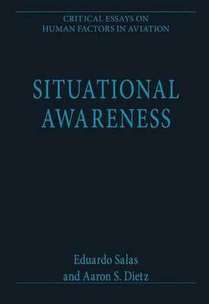 Situational Awareness de Eduardo Salas