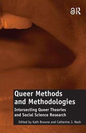 Queer Methods and Methodologies (Open Access) de Catherine J. Nash