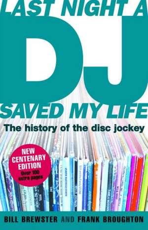 Last Night a DJ Saved My Life de Bill Brewster