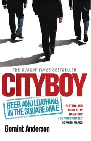Cityboy: Beer and Loathing in the Square Mile imagine