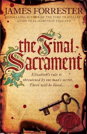The Final Sacrament de James Forrester