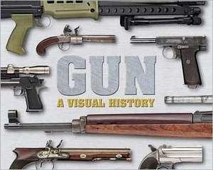 Gun:  A Visual History de DK Publishing