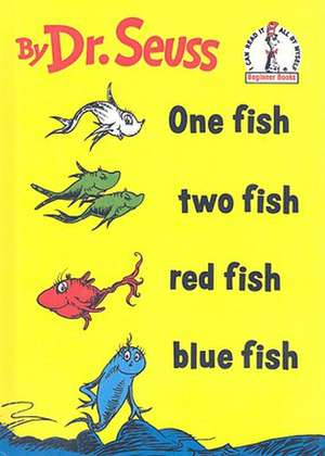 One Fish, Two Fish, Red Fish, Blue Fish:  All Aboard Science Reader Station Stop 1 de Dr Seuss