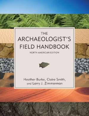 The Archaeologist's Field Handbook imagine