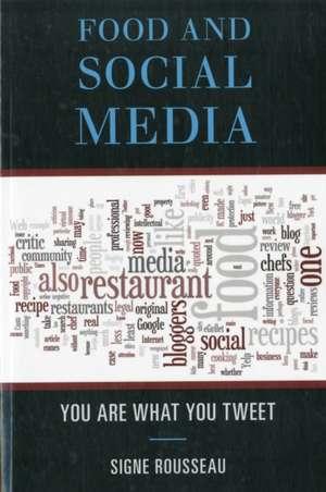 Food and Social Media de Signe Rousseau