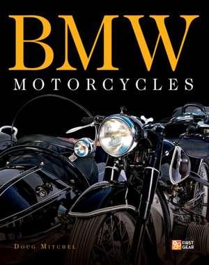 BMW Motorcycles de Doug Mitchel
