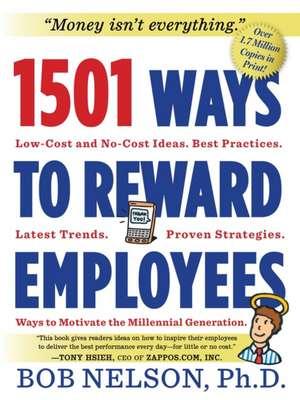 1501 Ways to Reward Employees de Bob Nelson