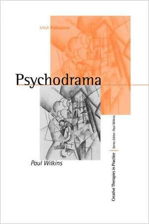 Psychodrama de Paul Wilkins