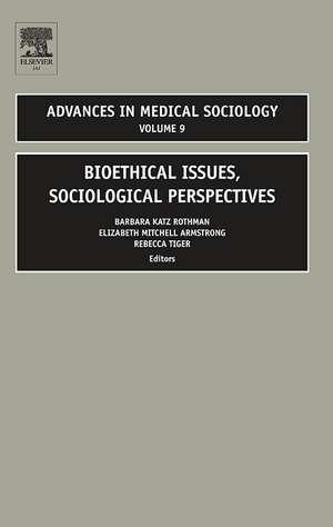 Bioethical Issues, Sociological Perspectives de Barbara Katz Rothman