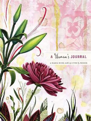 A Woman's Journal: A Blank Book with Quotes by Women de Running Press