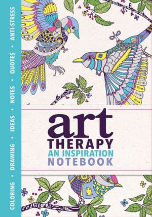 Art Therapy: An Inspiration Notebook de Sam Loman