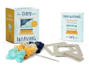Tiny Weaving: Includes Two Mini Looms! de Emily Loy