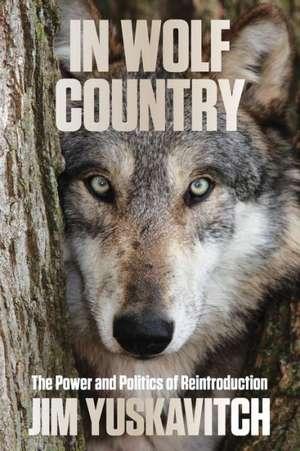 In Wolf Country de Jim Yuskavitch