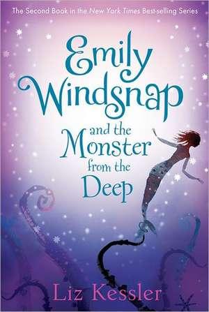 Emily Windsnap and the Monster from the Deep de Liz Kessler