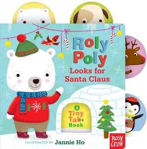 Roly Poly Looks for Santa Claus de Nosy Crow
