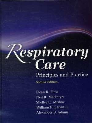 Respiratory Care: Principles and Practice imagine