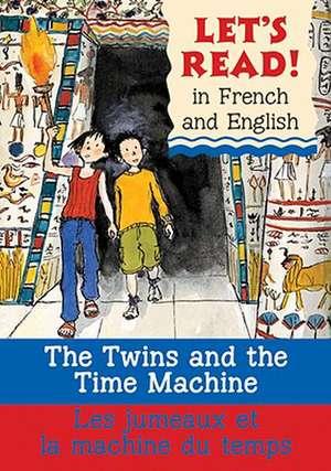 The Twins and the Time Machine/Le Jumeaux Et La Machine Du Temps de Stephen Rabley