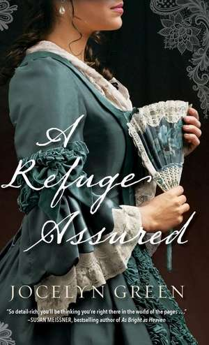 Refuge Assured de Jocelyn Green