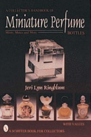 A Collector's Handbook of Miniature Perfume Bottles imagine