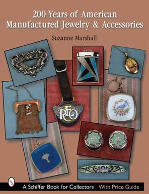 200 Years of American Manufactured Jewelry & Accessories imagine
