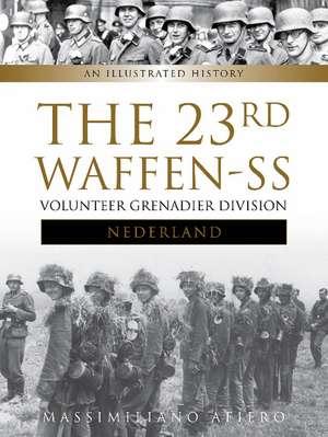 The 23rd Waffen-SS Volunteer Panzergrenadier Division Nederland imagine